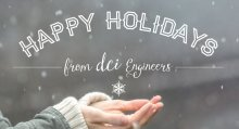 Happy Holidays from DCI Engineers